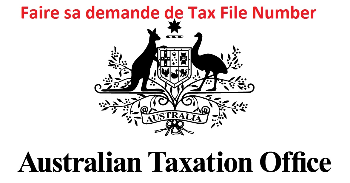 Le Tax File Number (TFN) en Australie